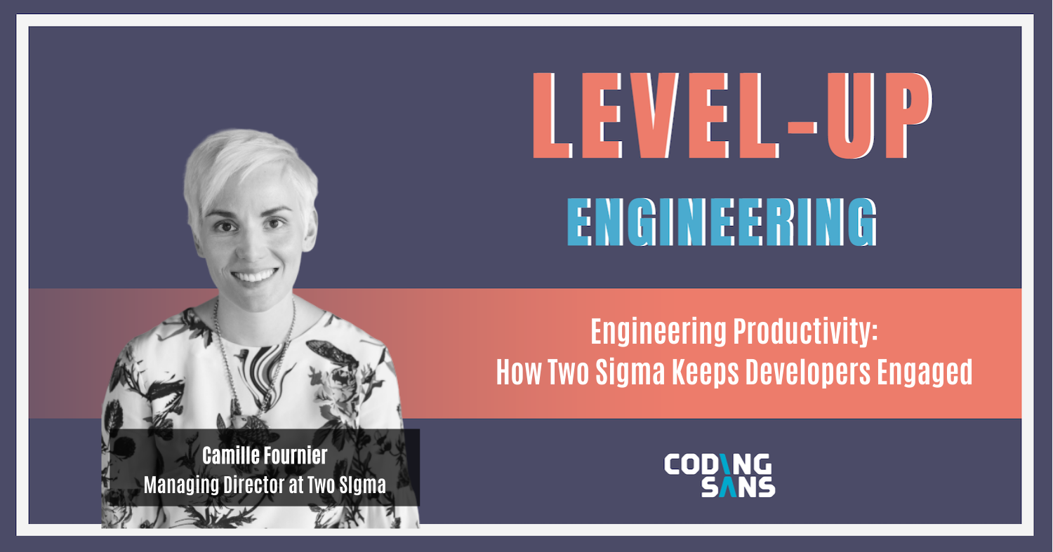 Engineering Productivity Camille Fournier Podcast Cover