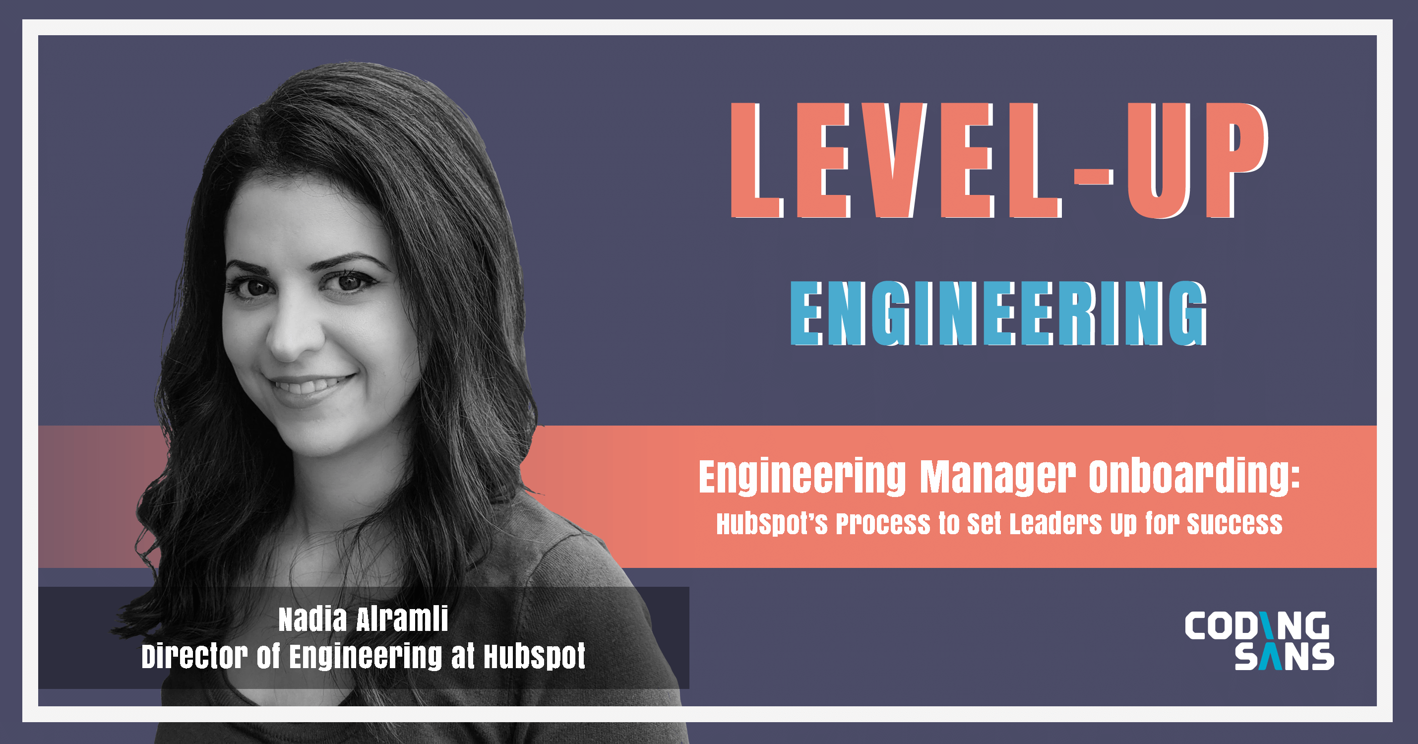 Engineering Manager Onboarding Podcast Nadia Alramli Level Up Engineering