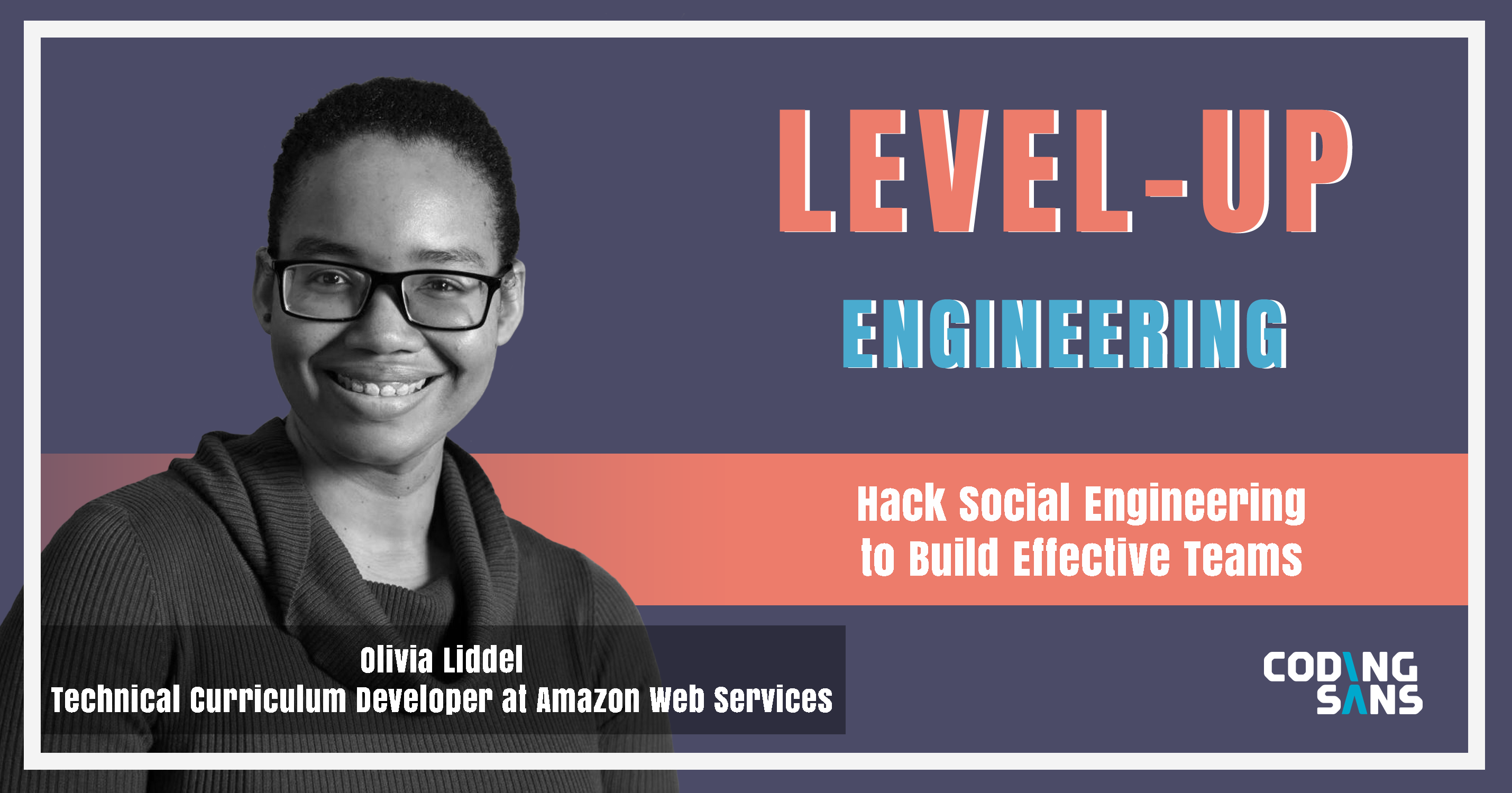 Level Up Engineering Podcast Olivia Liddell Interview Social Engineering